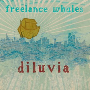 'Diluvia' by Freelance Whales