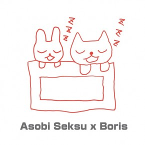 I'll cover you if you cover me: 'Asobi Seksu x Boris'