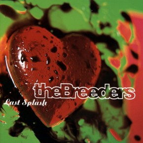 Because The Breeders will reform to play 'Last Splash'